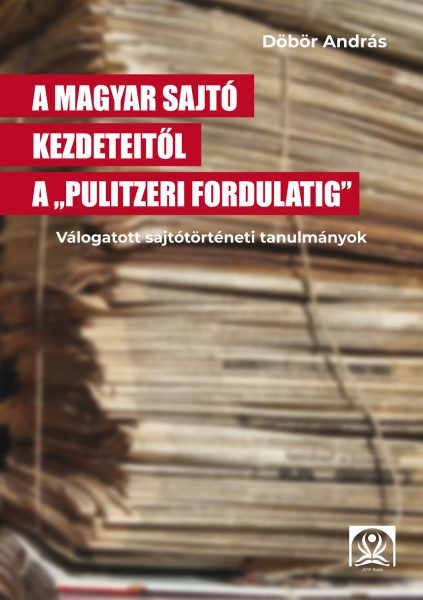 A magyar sajtó kezdeteitõl_v2